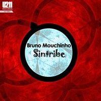 Sintribe EP By U211 Records by BRUNO MOUCHINHO on SoundCloud