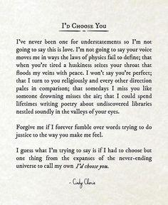 I Choose You Quotes, Id Choose You, Love Yourself Quotes, Love Quotes For Him, Relationship Quotes, Life Quotes, Relationships, One Liner Quotes, Yours Lyrics