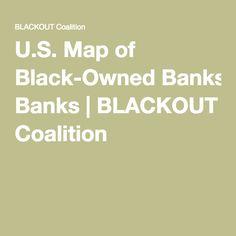 U.S. Map of Black-Owned Banks | BLACKOUT Coalition