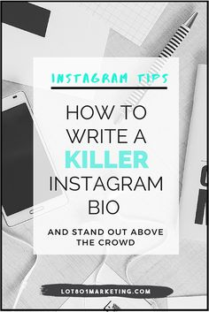 Instagram Tips: How to write a killer Instagram bio