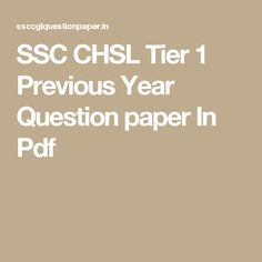 SSC CHSL Tier 1 Previous Year Question paper In Pdf