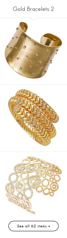 """""""Gold Bracelets 2"""" by franceseattle ❤ liked on Polyvore featuring jewelry, bracelets, gold bangles, gold cuff bangle bracelet, white gold bangle, gold diamond bangle, cuff bracelet, multiple, yellow gold bangle and 18 karat gold bangles"""