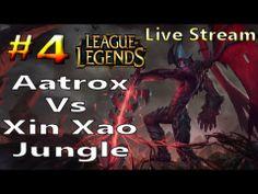 Live Streaming: League of Legends Aatrox Vs Xin Xao Jungle! [Twitch Export]