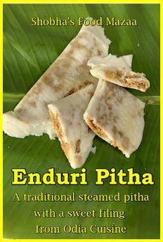 Shobha's Food Mazaa: ENDURI PITHA / SWEET STEAMED PANCAKES OR DUMPLINGS