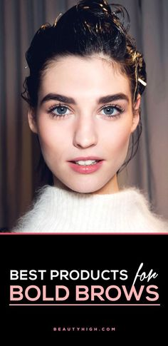 Getting the bold brow look can be tricky, but we've rounded up the BEST eyebrow products on the market—from gels to pencils to powders—these products make the DIY bold brow fail-proof.