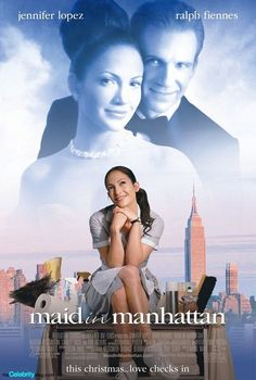 maid in manhattan -- made my grandfather watch this with me...he liked it. :-)