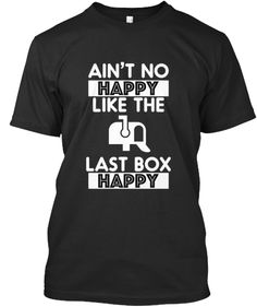 Last box happy | Teespring