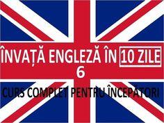 Invata engleza in 10 ZILE | Curs complet pentru incepatori | LECTIA 6 - YouTube
