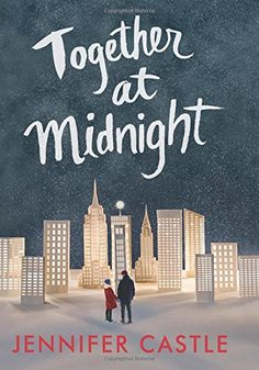 Together at Midnight by Jennifer Castle https://www.amazon.com/dp/0062250515/ref=cm_sw_r_pi_dp_U_x_mZrtAb8F14FCP