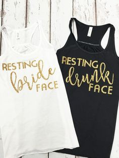 890532cd7a54c Resting Bride Face   Resting Drunk Face - Premium Tanks. Drunk  FaceBachlorette PartyBachelorette ...