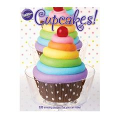 This exciting publication will show you how to make cupcakes that are colorful and fun inside and out with 320 amazing designs that are easy to create.Features: Cupcake Collections, Cupcakes of the Mo Cupcakes Design, Cupcakes Arc-en-ciel, Cookies Cupcake, Rainbow Cupcakes, Rainbow Frosting, Cupcake Frosting, How To Make Cupcakes, Baking Supplies, Savoury Cake