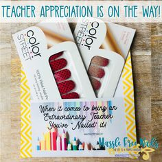Teacher Appreciation is on the Way!Teacher Appreciation is just around the Corner. Have you picked out a gift? Color Street Nails are the perfect gift for any Teacher, especially one on the go. Join our community group to get a free printable. www.facebook.com/groups/hasslefreenails