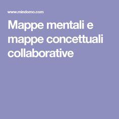 Mappe mentali e mappe concettuali collaborative