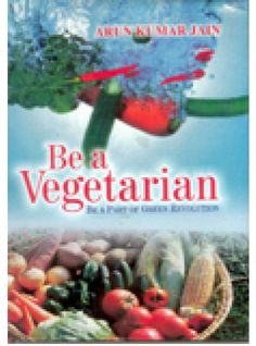 Be A Vegetarian