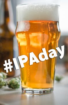 IPAday is our favorite day of the year, obviously!! As far as I'm concerned tho, everyday is IPAday!!