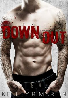 Kitap Kurdunun Midesi: Down And Out-Kelley R. Martin/ Knockout Love Serie...