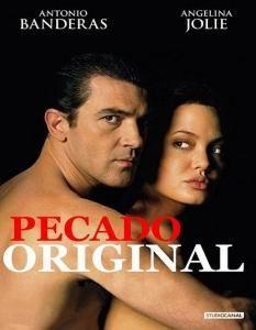 Pecado Original Dublado Com Imagens Assistir Filmes Gratis