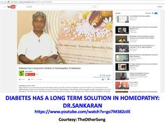 Diabetes has a long term solution in Homeopathy: Dr.Sankaran https://www.youtube.com/watch?v=go7M382zIiE