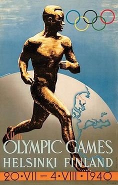 1940 Olympic Games in Helsinki - which were cancelled because of war
