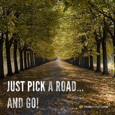 Just pick a road an go! That's exactly how I do it. Running to get lost and then finding my way back without back tracking. Racks up miles and I am too busy trying to find my way home to realize I'm tired.
