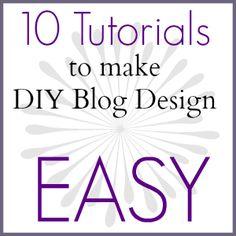 DIY Blog Design -- tips on how to make your own amazing blog design.
