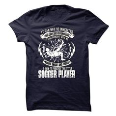 Awesome Soccer Lovers Tee Shirts Gift for you or your family member and your friend:  SOCCER PLAYER Tee Shirts T-Shirts