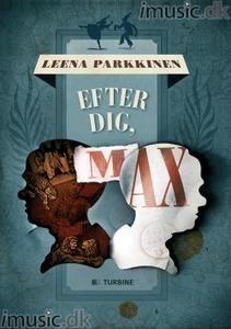 8 out of 10 stars for Efter dig, Max by Leena Parkkinen #boganmeldelse #bookreview See more reviews at http://www.boggnasker.dk