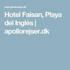 Hotel Faisan, Playa del Inglés | apollorejser.dk