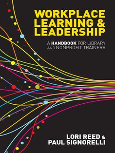 OverDrive eBook: Workplace Learning & Leadership  A Handbook for Library and Nonprofit Trainers