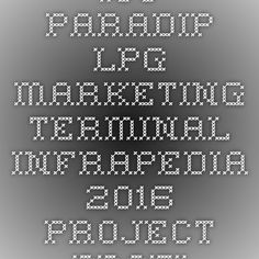 IOC - Paradip LPG Marketing Terminal-Infrapedia 2016 Project Profile | InfraPedia - Access to Data at Ease