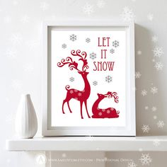 """Printable Christmas Decor Print Poster  Let it Snow by AmeliyCom, $5.00 NSTANT DOWNLOAD Printable Christmas Decor Print Poster - """"Let it Snow"""" Art Print Christmas Decoration - DIY Wall Decor for Holiday Decoration. Christmas Gift IDEA  ---------- CHRISTMAS GIGT IDEA! ----------  You can print, then put it in a frame and make the perfect Christmas Gift for your loved ones, family, coworkers or friends!  Decorate your home or office - Just print and ready to go!"""
