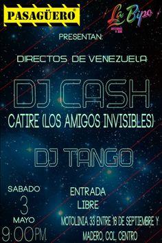 Este sábado 3 de Mayo Pasagüero presenta desde Venezuela  a DJ Cash (Catire de Los Amigos Invisibles) acompañado de DJ Tango  Entrada libre 9:00pm Motolinia 33, Col. Centro Histórico, 06010 México, D. F.