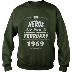 Heros are born in february 1969 year, heros t shirt, hoodie shirt for womens and men love #gift #ideas #Popular #Everything #Videos #Shop #Animals #pets #Architecture #Art #Cars #motorcycles #Celebrities #DIY #crafts #Design #Education #Entertainment #Food #drink #Gardening #Geek #Hair #beauty #Health #fitness #History #Holidays #events #Home decor #Humor #Illustrations #posters #Kids #parenting #Men #Outdoors #Photography #Products #Quotes #Science #nature #Sports #Tattoos #Technology…