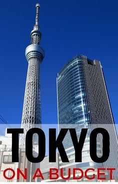 Cheap Things to Do in Tokyo...