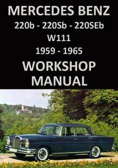 Mercedes benz c350 w204 manual de taller workshop repair mercedes benz w111 series 220 sedan 1959 1965 workshop manual fandeluxe Choice Image