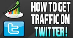 How To Get Traffic From Twitter | it baba