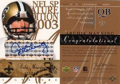 Archie Manning Signed Upper Deck Signature 3x4 Card . $75.00. New Orleans Saint Quarterback,Archie Manning,Hand Signed 2003 SP Signature Series Edition Football Card,#033/100.GREAT AUTHENTIC ARCHIE MANNING FOOTBALL COLLECTIBLE!! .