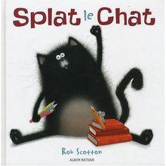Splat le chat !  Pour bien commencer son année de CP !