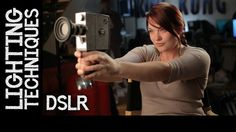 DSLR Lighting Techniques from Eve Hazelton. Video by Realm Pictures.