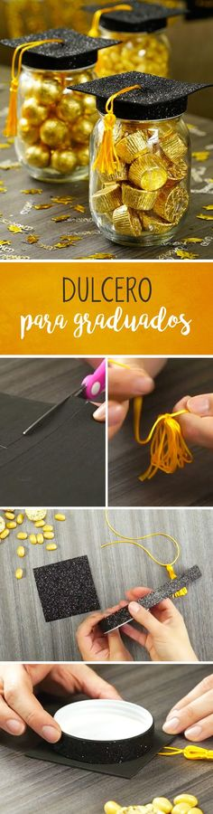 Dulcero para Graduados Prepara estos y dulceros, pe… Sweet for Graduates Prepare these amazing and easy sweets, perfect to celebrate the graduation of your children. You need little material and they look spectacular. Graduation Party Centerpieces, Graduation Party Planning, Graduation Cupcakes, Graduation Celebration, Graduation Decorations, Graduation Invitations, Graduation Crafts, Graduation Ideas, Easy Sweets