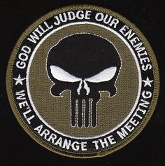 Navy SEAL God Will Judge Our Enemies We'll Arrange The Meeting Military Patch Green