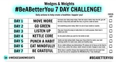 The 7 Day #BeABetterYou Challenge! Let's all use the hashtag #BeABetterYou to keep each other motivated! It's been ages since I last set you a challenge, so to help you stay on track to your 2016 goals and kick start February, I've got a new 7 day challenge for you to do! Watch the video over on the Wedges & Weights YouTube channel for all the details & then either save your #BeABetterYou challenge plan to your phone or print it out so you know exactly what to do each day!  Love Hannah x