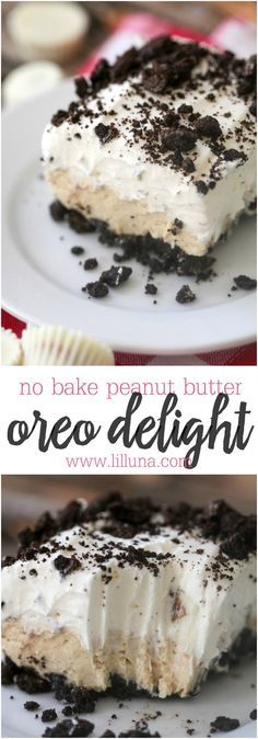 No Bake Oreo Peanut Butter Delight - so many layers of goodness! If you love peanut butter and you love Oreos, you'll love this delicious dessert recipe.