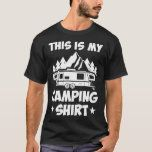 This is my Camping shirt   hiking preparation, hiking trail, hiking tent #Gifts #happyanniversary #giftideas, 4th of july party John Muir, Tips Fitness, Fitness Models, Hiking Tattoo, Hiking Tent, Wanderlust, Hiking Quotes, Camping Coffee, Hiking Shirts