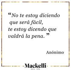 Siempre da lo mejor de ti, para tener lo quieres… #FridayQuote #Love #Mackelli