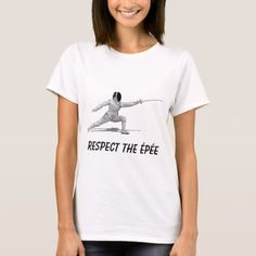 Shop Fencing Fencer Épée Foil Sabre Sword T-Shirt created by makemystyle. Personalize it with photos & text or purchase as is! Saber Sword, Cartoon Design, Sports Humor, Fence, Shirt Style, Your Style, Shirt Designs, T Shirts For Women, Loose Weight