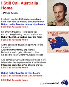 I still call Australia Home I really do believe this should have been our National Anthem as it describes Australia. & more easier to learn the words.