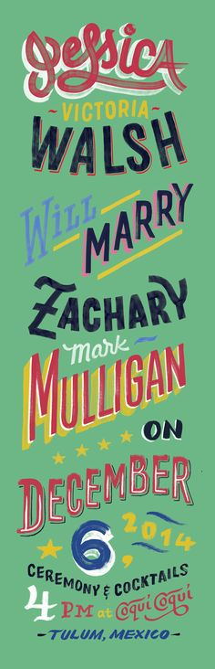 Erik Marinovich created this lettering treatment in the spirit of hand-made signs in Mexico to celebrate the wedding of @JessicaWalsh and her beau, Zak Mulligan.    Love your font collection even more with Suitcase Fusion. Try it free for 30 days.  http://www.extensis.com/font-management/suitcase-fusion/