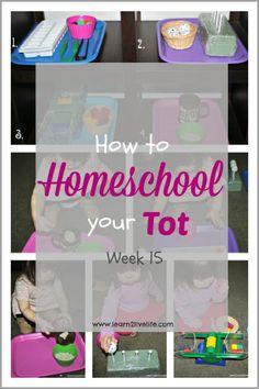 How to Homeschoo your Tot Week 15