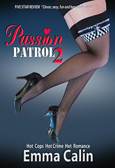 The new cover for SHANNON'S LAW when the book was re-named in 2015.   Passion Patrol 2 - A Sexy Police Romance Suspense Novel With a Touch of Humor: Hot Cops. Hot Crime. Hot Romance. - Kindle edition by Emma Calin. Literature & Fiction Kindle eBooks @ Amazon.com.